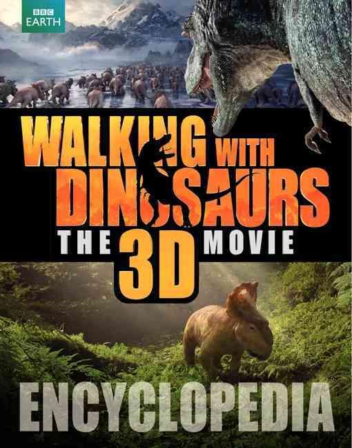 Walking With Dinosaurs Encyclopedia By Brusatte, Steve