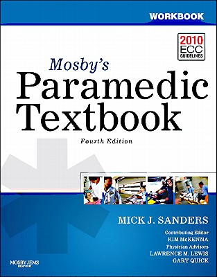 Workbook for Mosby's Paramedic Textbook By Sanders, Mick J.